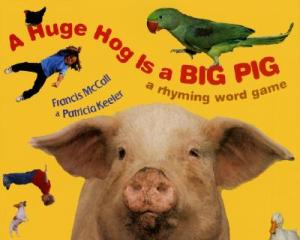 Huge Hog is a Big Pig by McCall