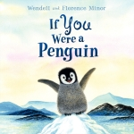 If You Were a Penguin by Minor