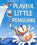Playful Little Penguins by Mitton