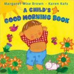 ChildsGoodMorningBookbyBrown