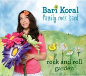 Bari Koral Rock and Roll Garden