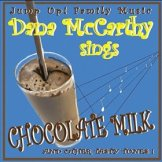 Chocolate Milk and Other Tasty Tunes