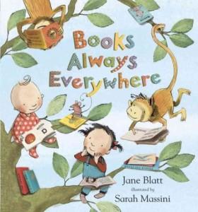 Books Always Everywhere by Blatt