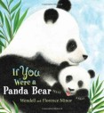 If you were a Panda Bear by Minor
