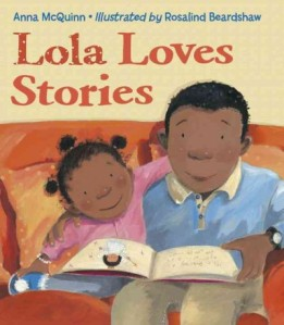 Lola Loves Stories by McQuinn