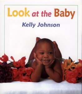 Look at the Baby by Johnson