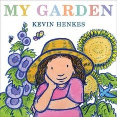 My Garden by Henkes