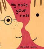 My Nose Your Nose by Walsh