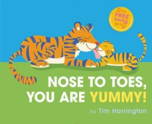 Nose to Toes you are yummy by Harrington