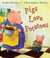 Pigs love potatoes - denise