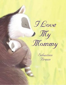 I Love my Mommy by Braun