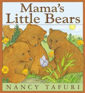 Mama's Little Bears by Tafuri