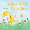 Yellow is My Color Star by Horacek
