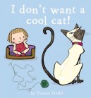 I Don't Want a Cool Cat by Dodd
