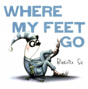 Where My Feet Go by Sif