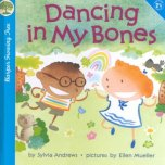 Dancing in My Bones by Andrews
