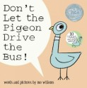 Don't Let the Pigeon Drive the Bus by Willems