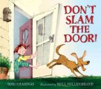 Don't Slam the Door by Chaconas