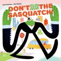 Don't Squish the Sasquatch