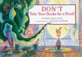 Don't Take Your Snake for a Stroll by Ireland