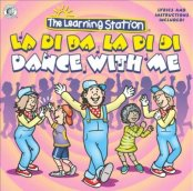 LearningStationLaDiDaLaDiDiDanceWithMe