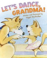 Let's Dance Grandma by McMullen