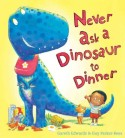 Never Ask a Dinosaur to Dinner by Edwards