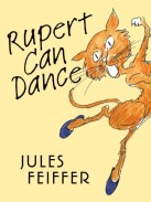 Rupert Can Dance by Feiffer