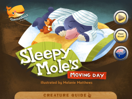 App - Sleepy Moles Moving Day1