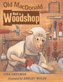 shulman-old-macdonald-had-a-woodshop